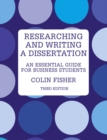 Image for Researching and writing a dissertation  : an essential guide for business students