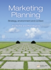 Image for Marketing planning  : strategy, environment and context