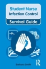 Image for Student nurse infection control survival guide