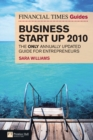 Image for The Financial Times guide to business start up 2010