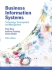 Image for Business information systems  : technology, development and management for the e-business