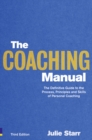 Image for The coaching manual  : the definitive guide to the process, principles and skills of personal coaching