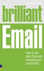 Image for Brilliant email productivity  : how to win back time and take control of your inbox