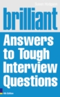 Image for Brilliant answers to tough interview questions