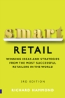 Image for Smart retail  : practical winning ideas and strategies from the most successful retailers in the world