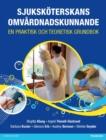 Image for Sjukskoterskans omvardnadskunnande: en praktisk och teoretisk grundbok