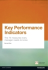 Image for Key performance indicators  : the 75 measures every manager needs to know