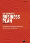 Image for The definitive business plan  : the fast track to intelligent planning for executives and entrepreneurs