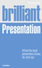 Image for Brilliant presentation  : what the best presenters know, do and say