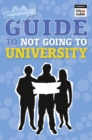 Image for notgoingtouni.co.uk guide to not going to university