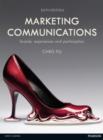 Image for Marketing communications  : brands, experiences and participation