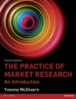 Image for The practice of market research  : an introduction