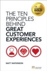 Image for The ten principles behind great customer experiences