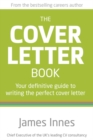 Image for The cover letter book  : your definitive guide to writing the perfect cover letter