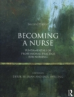 Image for Becoming a nurse  : fundamentals of professional practice for nursing
