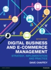 Image for Digital business and e-commerce management: strategy, implementation and practice