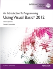 Image for An introduction to programming using Visual Basic  2012