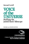 Image for Voice of the Universe : Building the Jodrell Bank Telescope, 2nd Edition