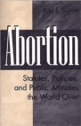 Image for Abortion : Statutes, Policies, and Public Attitudes the World Over