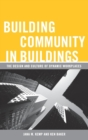 Image for Building community in buildings  : the design and culture of dynamic workplaces