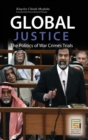 Image for Global justice  : the politics of war crimes trials