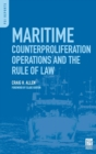 Image for Maritime Counterproliferation Operations and the Rule of Law