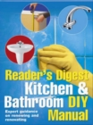 Image for Reader's Digest kitchen & bathroom DIY manual  : expert guidance on renewing and renovating a kitchen or bathroom