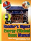 Image for Reader's Digest energy-efficient home manual  : expert guidance on saving energy and conserving water