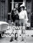 Image for Flower power to union power, 1970s