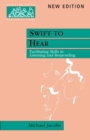 Image for Swift to Hear : Facilitating Skills in Listening and Responding