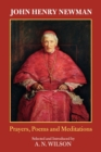 Image for John Henry Newman : Poems, Prayers And Meditations