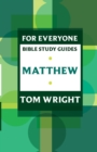 Image for For Everyone Bible Study Guides : Matthew