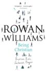 Image for Being Christian  : baptism, Bible, Eucharist, prayer