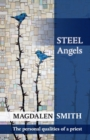 Image for Steel angels  : the personal qualities of a priest