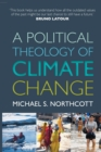 Image for A political theology of climate change