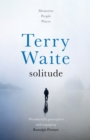 Image for Solitude  : memories, people, places