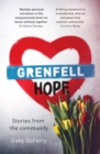 Image for Grenfell hope  : ravaged by fire but not destroyed