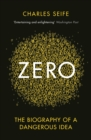 Image for Zero  : the biography of a dangerous idea