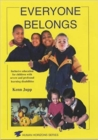 Image for Everyone belongs  : mainstream education for children with severe learning difficulties