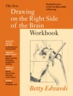 Image for The new drawing on the right side of the brain  : guided practice in the five basic skills of drawing: Workbook