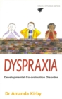 Image for Dyspraxia: the hidden handicap