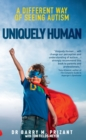 Image for Uniquely human  : a different way of seeing autism