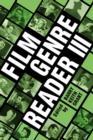 Image for Film genre reader III