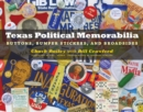 Image for Texas Political Memorabilia : Buttons, Bumper Stickers, and Broadsides