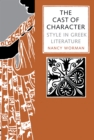 Image for The cast of character  : style in Greek literature