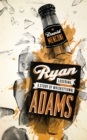 Image for Ryan Adams  : losering, a story of Whiskeytown