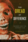 Image for The dread of difference  : gender and the horror film