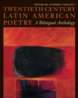 Image for Twentieth-Century Latin American Poetry : A Bilingual Anthology
