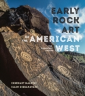 Image for Early rock art of the American west: the geometric enigma