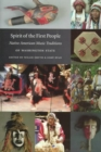 Image for Spirit of the First People : Native American Music Traditions of Washington State